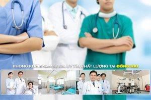 Phòng khám nam khoa Uy Tín Chất Lượng Tại Đồng Nai